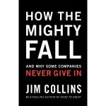 Book Review: How the Mighty Fall by Jim Collins